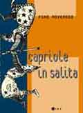 Capriole in salita, ediz.Lint 2005
